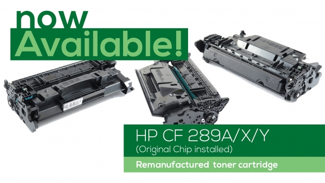 Now Available: HP CF 289 A/X/Y (Reman *with original chip)