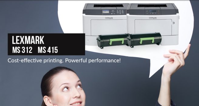 Cost-effective printing. Powerful performance!