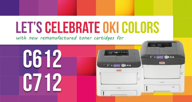 OKI - Let's celebrate colors with new reman toner for C612 - C712