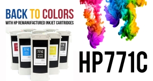 Back to colors! With the new remanufactrured HP 771C inkjet cartridges